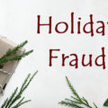 Holiday Fraud